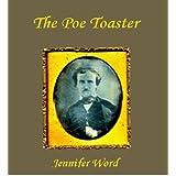 The Poe Toaster ~ Jennifer Word