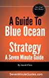 img - for A Guide To Blue Ocean Strategy book / textbook / text book