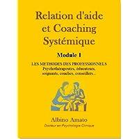 Relation d'aide et Coaching systémique - Module 1