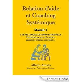 Relation d'aide et Coaching syst�mique - Module 1