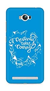 AMEZ creativity takes courage Back Cover For Asus Zenfone Max ZC550KL