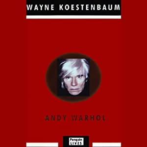 Andy Warhol | [Wayne Koestenbaum]