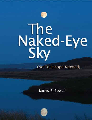 James Sowell - The Naked-Eye Sky