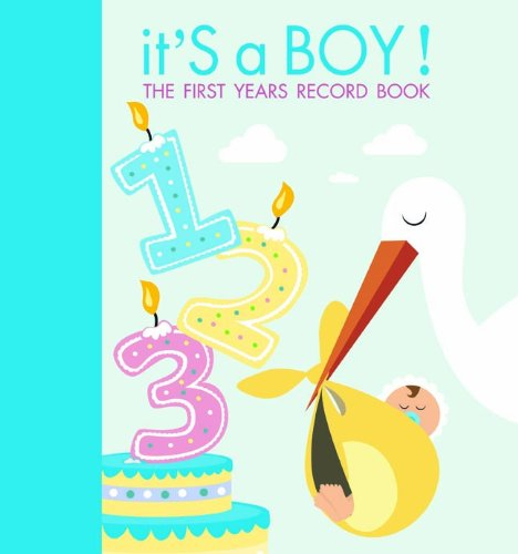 It'S A Boy!: The First Years Record Book