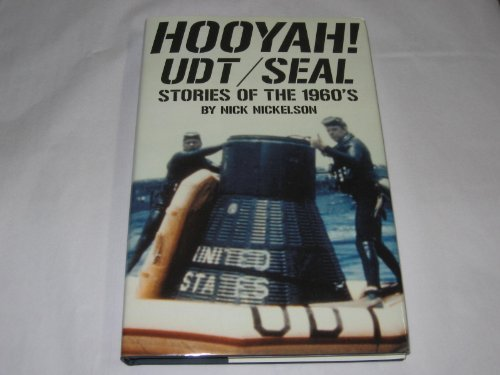 Hooyah! UDT/SEAL Stories of the 1960's by Nick Nickelson (2004-09-02)