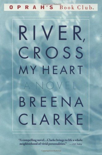 River, Cross My Heart: A Novel (Oprah's Book Club)