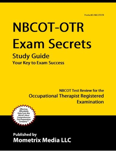 Occupational Therapy Exam Secrets Study Guide - Mometrix
