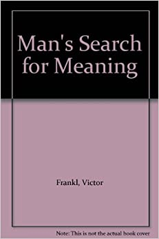 essay mans search for meaning The unheard cry for meaning marked his return to the humanism that made  man's search for meaning a bestseller around the world in these selected  essays,.