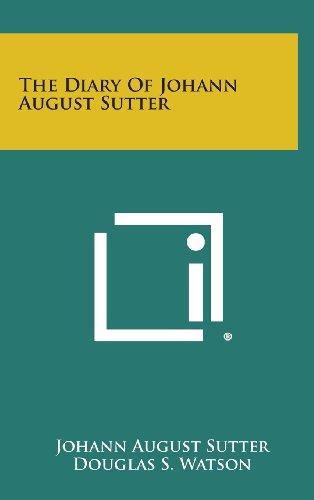The Diary of Johann August Sutter