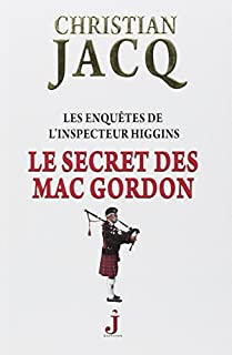 Le secret des Mac Gordon : Les enquêtes de l'inspecteur Higgins