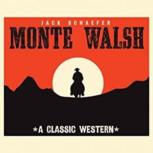 Monte Walsh Audiobook