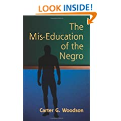 The Mis-Education of the Negro (African American)
