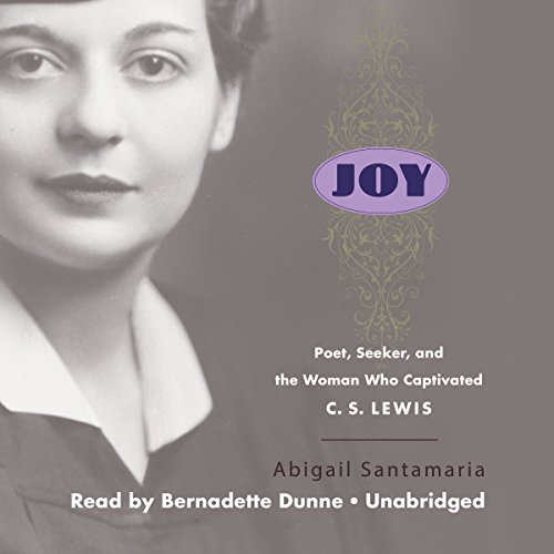 Joy: Poet, Seeker, and the Woman Who Captivated C. S. Lewis (Joy Inc Audio compare prices)