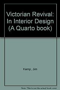 Victorian Revival: In Interior Design (A Quarto book) by Columbus Books Ltd