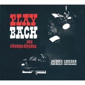 Play Bach Aux Champs-Elys�es