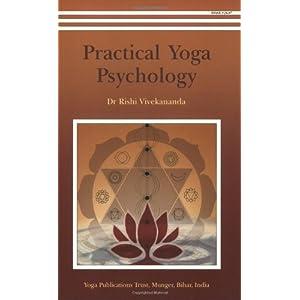 Practical Yoga Psychology Dr Rishi Vivekananda