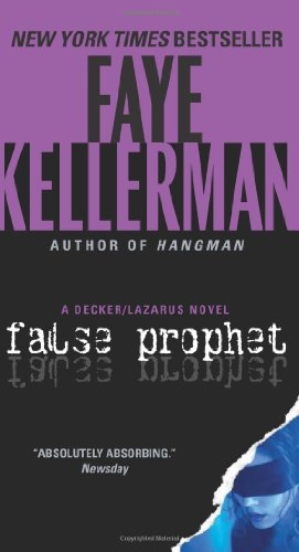 False Prophet: A Decker/Lazarus Novel (Decker and Lazarus)