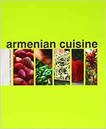 armenian cuisine kamakian aline drieskens barbara