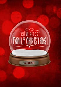 Glenn Beck's Family Christmas