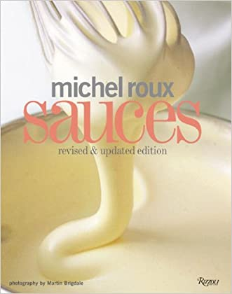Michel Roux Sauces: Revised and Updated Edition written by Michel Roux