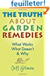 The Truth About Garden Remedies: What...