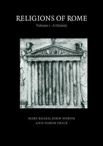 Mary Beard - Religions of Rome: Volume 1, A History