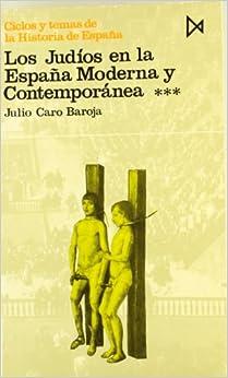 Los judíos en la España Moderna y Contemporánea III: JULIO