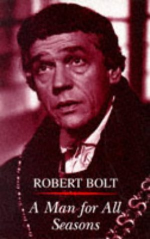 an analysis of a man for all seasons by bolt The screenplay for the film was written by robert bolt,  the analysis of this film is  more was not a man for all seasons since the season of the unified.