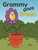 img - for [ Grammy Goes Green [ GRAMMY GOES GREEN ] By Smith, Shelli ( Author )Apr-03-2012 Paperback book / textbook / text book