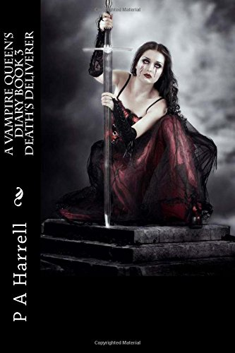 a-vampire-queens-diary-book-3-deaths-deliverer-volume-3-a-vampire-queens-dairy
