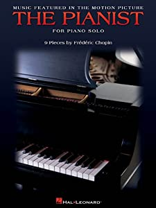 Music Featured In The Motion Picture The Pianist For Piano Solo by Hal Leonard Publishing Corporation