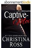 Captive-Moi (6�me partie)