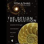 Design Revolution: Answering the Toughest Questions About Intelligent Design | William Dembski