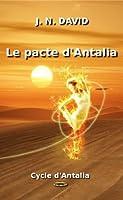 Le pacte d'Antalia (Cycle d'Antalia)