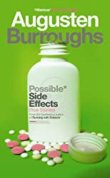 Possible Side Effects: True Stories (English Edition)