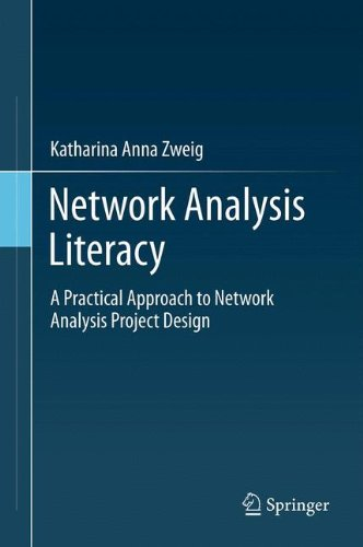 Network Analysis Literacy: A Practical Approach to Network Analysis Project Design