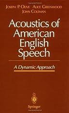 Acoustics of American English Speech: A Dynamic Approach