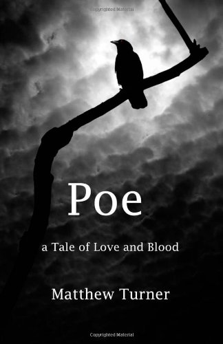 Poe: A tale of love and blood (Volume 1)