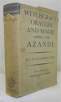 witchcraft oracles and magic among azande 1 图书witchcraft, oracles and magic among the azande 介绍、书评、论坛及推荐.
