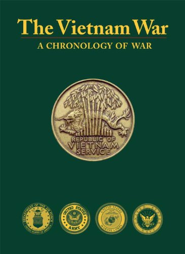 The Vietnam War: A Chronology of War