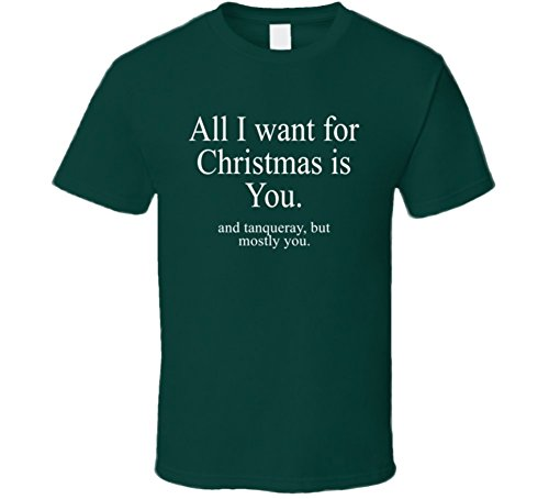 all-i-want-for-christmas-is-you-and-tanqueray-funny-holiday-gift-t-shirt-s-forest-green