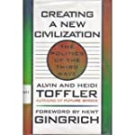 Creating a New Civilization: The Poli...