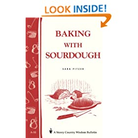 Baking with Sourdough: Storey Country Wisdom Bulletin A-50
