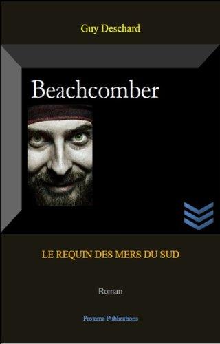 beachcomber-le-requin-des-mers-du-sud-pour-ceux-qui-ont-apprecie-dan-brown-french-edition