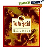 You Are Special (Max Lucado 7 Books Collection - You Are Special, Just the Way You Are, Because I love You, Best of All, You Are Mine, With You All the Way, All You Ever Need) (0439694736) by Max Lucado