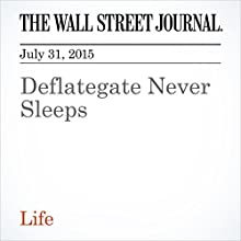 Deflategate Never Sleeps (       UNABRIDGED) by Jason Gay Narrated by Ken Borgers