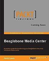 Beaglebone Media Center Front Cover