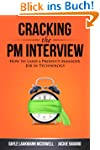 Cracking the PM Interview: How to Lan...