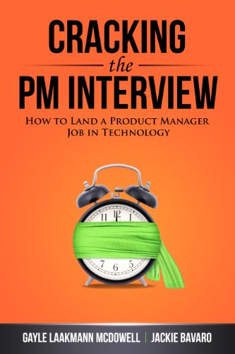 Download Cracking the PM Interview: How to Land a Product Manager Job in Technology