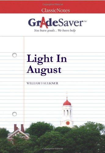 Light In August Essays | GradeSaver